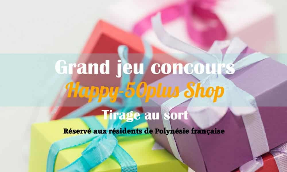Jeu concours gratuit par tirage au sort de la Boutique Happy-50plus Shop